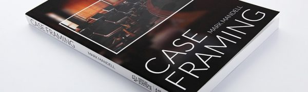 Case Framing by Mark Mandell