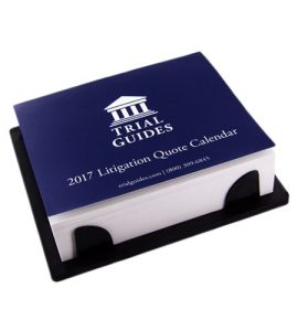 Trial Guides 2017 Litigation Quote Calendar